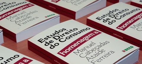 """Estudos de Direito do Consumo é a primeira parte de uma """"homenagem escrita"""" a Manuel Ataíde Ferreira."""