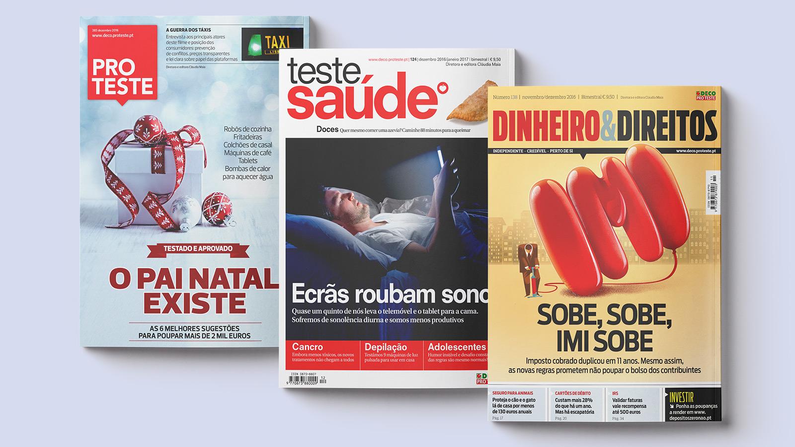 As nossas revistas Proteste, Teste Saúde e Dinheiro & Direitos